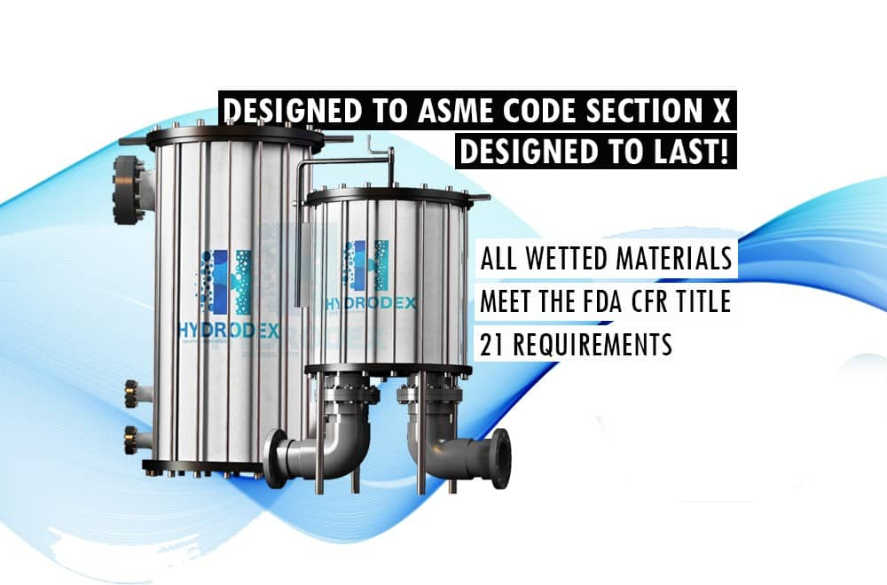 Hydrodex industrial filter designed to asme code section x